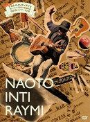 こんなの初めて!!ナオト・インティライミ 独りっきりで全国47都道府県 弾き語りツアー2018