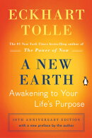 A New Earth (Oprah #61): Awakening to Your Life's Purpose