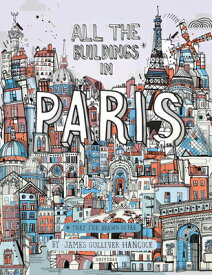 ALL THE BUILDINGS IN PARIS(H) [ JAMES GULLIVER HANCOCK ]