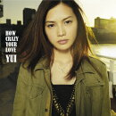 HOW CRAZY YOUR LOVE(CD+DVD)