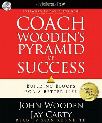 Coach Wooden's Pyramid of Success: Building Blocks for a Better Life COACH WOODENS PYRAMID OF SU 4D [ John Wooden ]