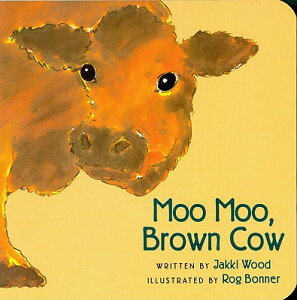 Moo Moo, Brown Cow MOO MOO BROWN COW-BOARD [ Jakki Wood ]