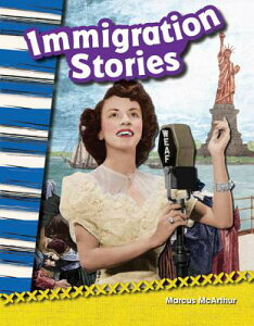 Immigration Stories (Grade 2) IMMIGRATION STORIES (GRADE 2) (Primary Source Readers) [ Marcus McArthur ]