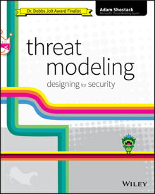 Threat Modeling: Designing for Security THREAT MODELING [ Adam Shostack ]