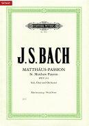 【輸入楽譜】バッハ, Johann Sebastian: マタイ受難曲 BWV 244 (独語)