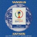 アンセム 2002 FIFA WORLD CUP 公式アンセム