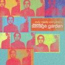 ザ・ベスト・オブ・サヴェージ・ガーデン(初回生産限定盤 CD+DVD)