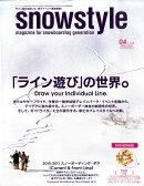 snowstyle (スノースタイル) 2010年 04月号 [雑誌]