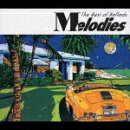 Melodies The Best of Ballads