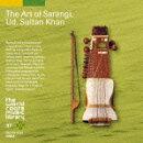 ザ・ワールド ルーツ ミュージック ライブラリー 37::インド/スルターン・カーンのサーランギー
