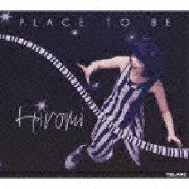 プレイス・トゥ・ビー(初回限定CD+DVD) [ 上原ひろみ ]