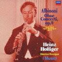 アルビノーニ:オーボエ協奏曲集作品9から 第2・3・5・8・9・11番 [ ハインツ・ホリガー ]