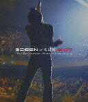 DEEN at 武道館 NO CUT 15TH ANNIVERSARY PERFECT SINGLES LIVE【Blu-ray】