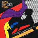 LUPIN THE THIRD 「JAZZ」 the 10th 〜New Flight〜