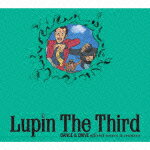 「Lupin_The_Third」DANCE&DRIVE_official_covers&remixes