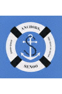ANCHORS.THE_BEST_OF_SENOO_2000−2009