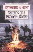 SHARDS OF A BROKEN CROWN(A)