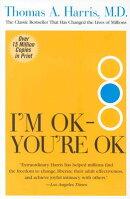 I'm Ok--You're Ok