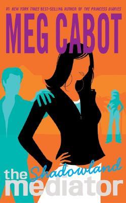 The Mediator #1: Shadowland MEDIATOR #01 MEDIATOR #1 SHADO (Mediator (Paperback)) [ Meg Cabot ]