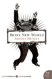 Brave New World BRAVE NEW WORLD (Harper Perennial Modern Classics) [ Aldous Huxley ]