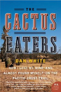 The_Cactus_Eaters:_How_I_Lost