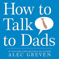 How_to_Talk_to_Dads