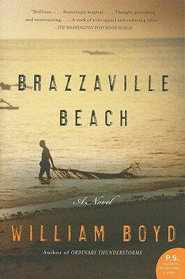 Brazzaville Beach BRAZZAVILLE BEACH (P.S.) [ William Boyd ]