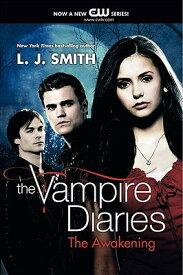 The Vampire Diaries: The Awakening VAMPIRE DIARIES V01 VAMPIRE DI (Vampire Diaries) [ L. J. Smith ]