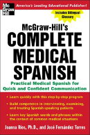 McGraw-Hill's Complete Medical Spanish: A Practical Course for Quick and Confident Communication[洋書]