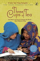 Three Cups of Tea: Young Readers Edition: One Man's Journey to Change the World... One Child at a Ti