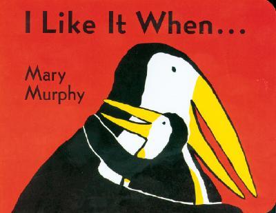 I Like It When I LIKE IT WHEN-BOARD [ Mary Murphy ]