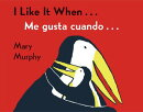 I Like It When.../Me Gusta Cuando...