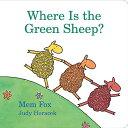 Where Is the Green Sheep? WHERE IS THE GREEN SHEEP-BOARD [ Mem Fox ]