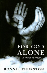 For_God_Alone:_A_Primer_on_Pra