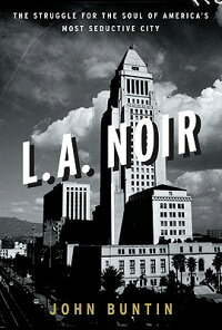 L.A._Noir:_The_Struggle_for_th