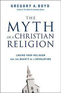 Myth_of_a_Christian_Religion: