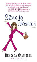 SLAVE TO FASHION(A)