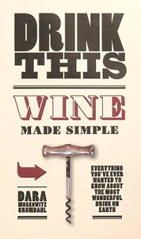 Drink_This:_Wine_Made_Simple