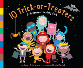 10 Trick-Or-Treaters: A Halloween Counting Book 10 TRICK OR TREATERS-BOARD [ Janet Schulman ]