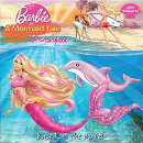 Barbie in a Mermaid Tale: A Storybook [With Sticker(s)]