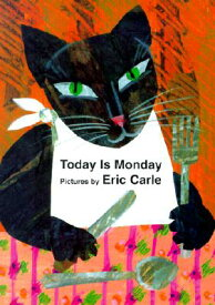 Today is Monday TODAY IS MONDAY-BOARD [ Eric Carle ]