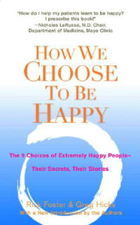 How_We_Choose_to_Be_Happy:_The