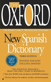 The Oxford New Spanish Dictionary: Third Edition SPA-OXFORD NEW SPANISH DICT 3/ [ Oxford University Press ]