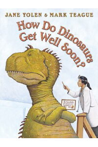 How_Do_Dinosaurs_Get_Well_Soon