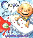 OOPS! DIAPER DAVID OOPS-BOARD (Diaper David) [ David Shannon ]