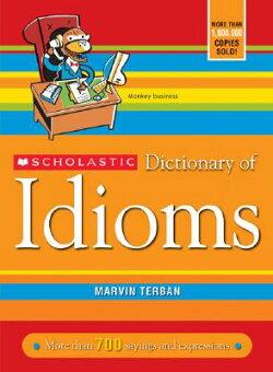 SCHOLASTIC DICTIONARY OF IDIOMS(P)【バーゲンブック】