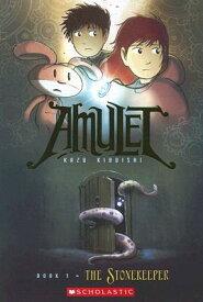 The Stonekeeper (Amulet #1) AMULET BK01 STONEKEEPER (AMULE (Amulet) [ Kazu Kibuishi ]