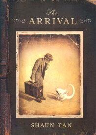 The Arrival ARRIVAL [ Shaun Tan ]