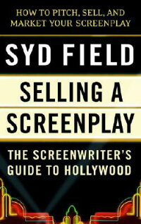 Selling_a_Screenplay:_The_Scre