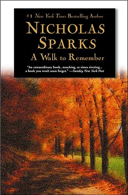 A Walk to Remember WALK TO REMEMBER [ Nicholas Sparks ]